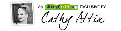 Cathy Attix for i Love To Create