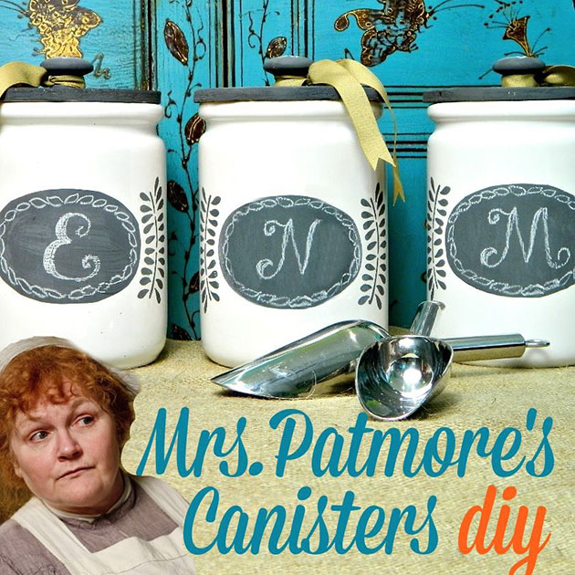 Mrs Patmore's Canisters DIY by Mark Montano