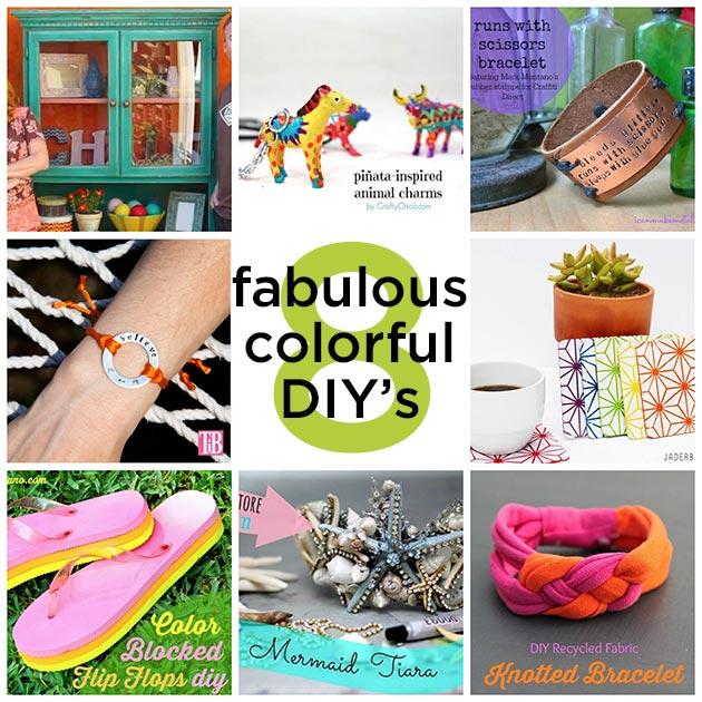 8 Fabulous Colorful DIY's
