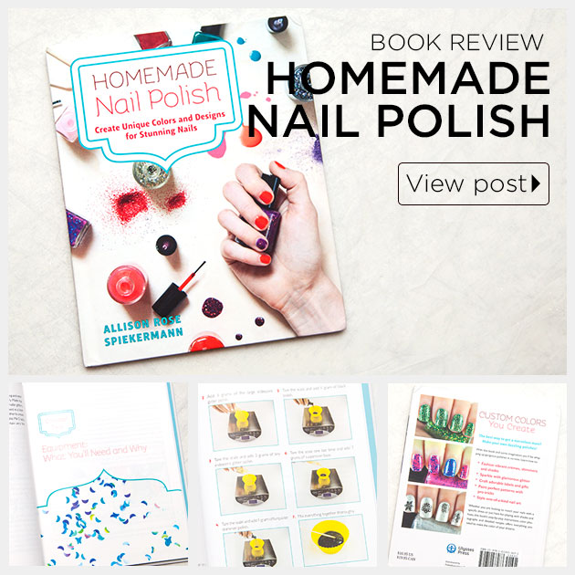 Homemade Nail Polish book review by Trinkets in Bloom