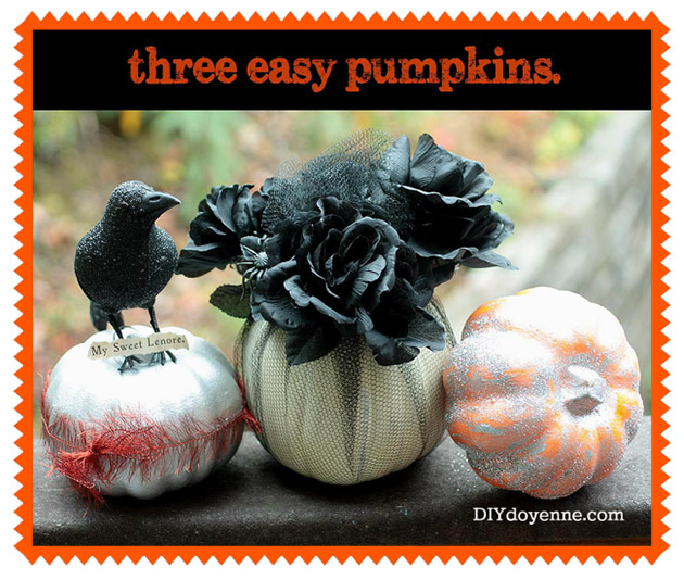 Three Easy Pumpkins by DIY Doyenne