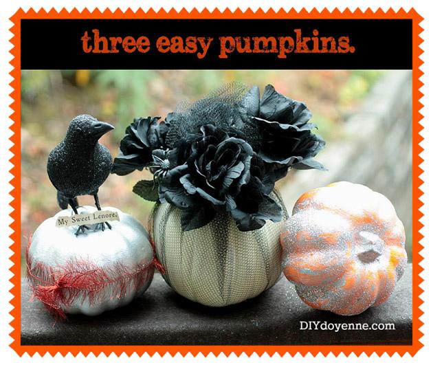 Three Easy Pumpkins by DIY Doyenne