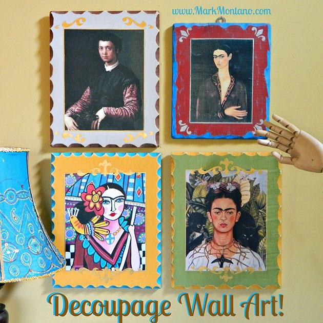 Decoupage Wall Art by Mark Montano