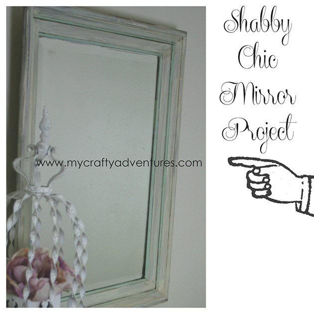 Shabby Chic Mirror Project by Stephenie Hamen