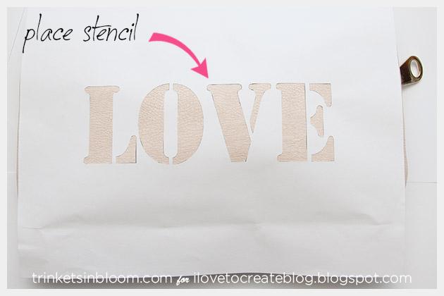 DIY Love Clutch Place Stencil on Bag