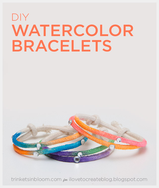 Watercolor DIY Bracelets by Trinkets in Bloom for i Love To Create