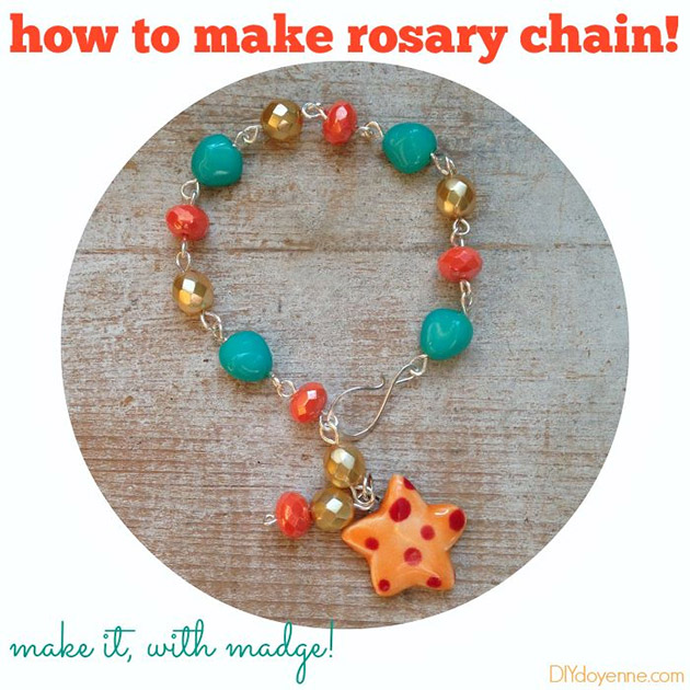 How To Make Rosary Chain by Margot Potter