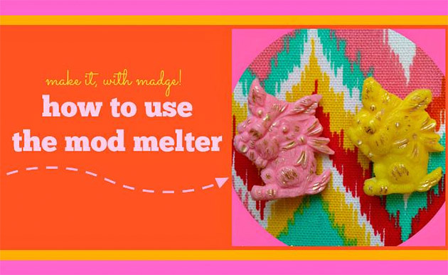 How To Use the Mod Melter by Margot Potter