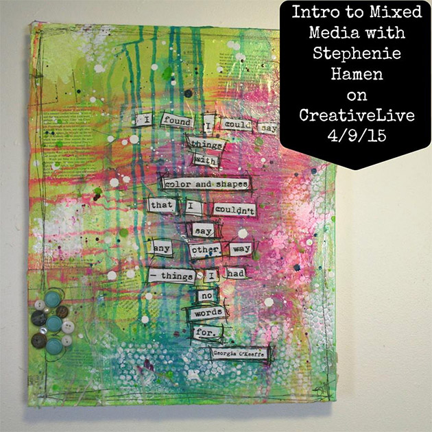 Class Intro to Mixed Media with Stephenie Hamen