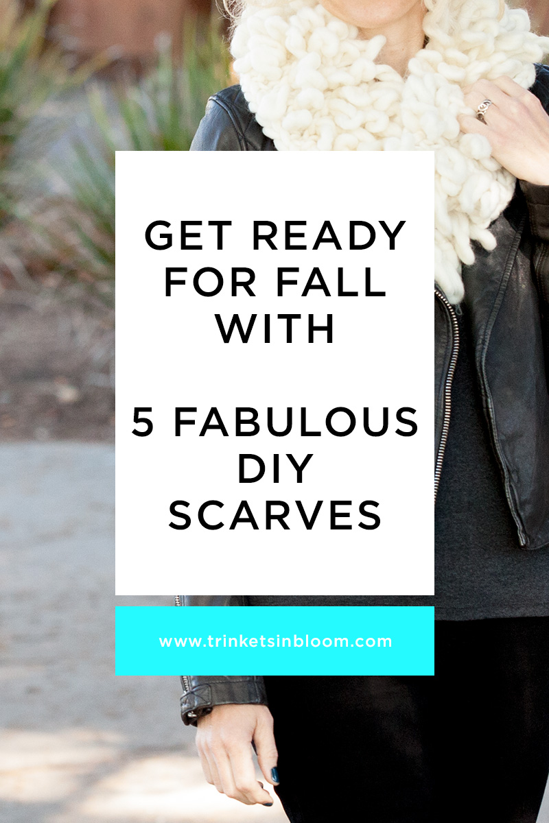 5 DIY Scarves for Fall by Trinkets in Bloom